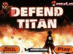 Аниме стрелялка: Защита от Титанов