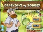 Зомби против растений 6: Безумный Дейв