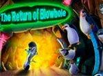 Пингвины Мадагаскара: Возвращение Блоухола
