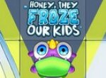 Милая, они заморозили наших детей
