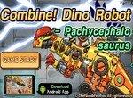 Непобедимый робот Пахицефалозавр