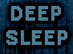 Хоррор: Глубокий сон