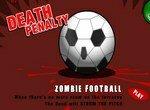 Смертельные пенальти с зомби