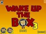 Разбуди храпящую коробку 3