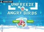Разморозь сердитых птичек
