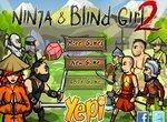 Приключения ниндзя и слепой девушки 2