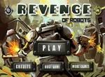Сражение с мстительными роботами