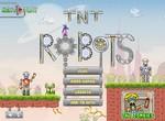 Уничтожение ТНТ роботов